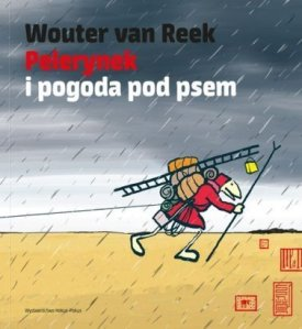 Pelerynek-i-pogoda-pod-psem_Wouter-van-Reek,images_big,9,978-83-60402-51-1