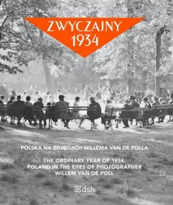 zwyczajny-1934-polska-na-zdjeciach-willema-van-de-polla-the-ordinary-year-of-1934-poland-in-the-eyes-of-photographer-willem-van-de-poll-b-iext25265607