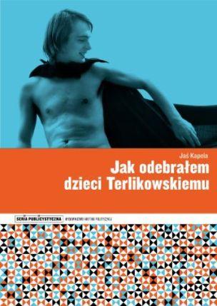 JAK_ODEBRALEM_DZIECI_TERLIKOWSKIEMU